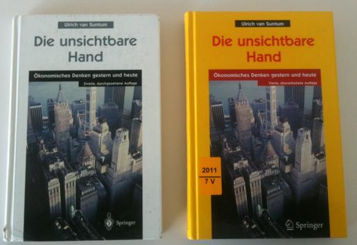 """Nicht wirklich schöner geworden: Die Cover von """"Die unsichtbare Hand"""" zweite Auflage (links) und vierte Auflage"""