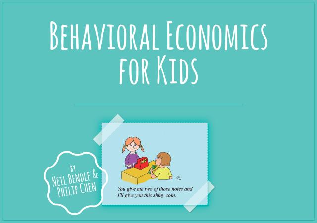 Behavioral Economics for Kids